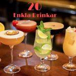 20 Enkla Drinkar – Goda Drinkar & Fördrinkar